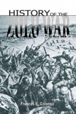History of the Zulu War and Its Origin