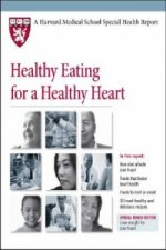 Healthy Eating for a Healthy Heart
