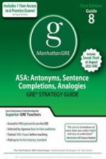Asa: Antonyms, Sentence Completions, Analogies GRE Preparation Guide, 1st Ed