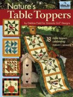 Nature's Table Toppers