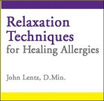 Relaxation Techniques for Healing Allergies