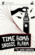 Time Bomb Snooze Alarm