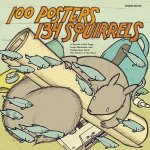100 Posters/134 Squirrels