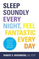 Sleep Soundly Every Night, Feel Fantastic Every Day