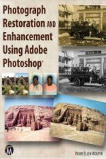 Photograph Restoration and Enhancement Using Adobe Photoshop