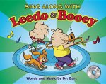 Sing Along with Leedo and Booey