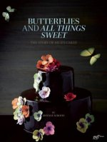 Butterflies and All Things Sweet