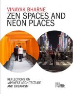 Zen Spaces & Neon Places
