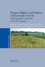 Property Rights, Land Markets and Economic Growth in the European Countryside