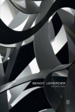 Benoit Lemercier: From One Infinity to Another