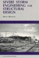 Severe Storm Engineering for Structural Design