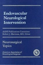 Endovascular Neurological Intervention