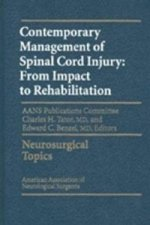Contemporary Management of Spinal Cord Injury: From Impact to Rehabilitation