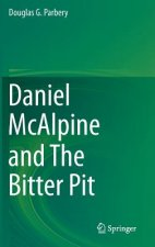 Daniel McAlpine and The Bitter Pit, 1