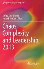 Chaos, Complexity and Leadership 2013, 1