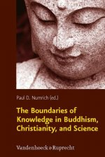 Boundaries of Knowledge in Buddhism, Christianity, and Science
