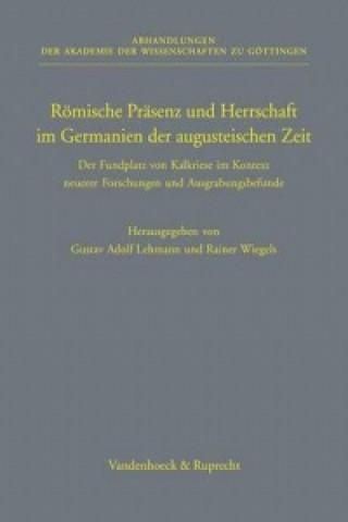 Romische Prasenz Und Herrschaft Im Germanien Der Augusteischen Zeit