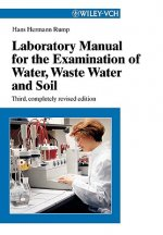 Laboratory Manual for the Examination of Water, Waste Water and Soil
