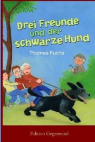 Drei Freunde und der schwarze Hund