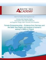 Female Entrepreneurship Evidence from Germany and the Baltic Sea Region