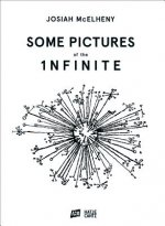 Josiah McElheny Some Pictures of the Infinite