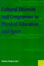 Cultural Diversity and Congruence in Physical Education and Sport