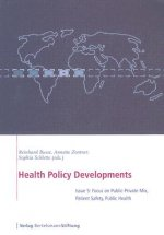 Health Policy Developments