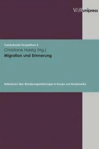 Migration Und Erinnerung