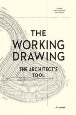 Working Drawing - the Architect's Tool