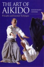 Art Of Aikido: Principles And Essential Techniques