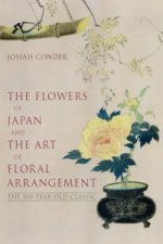 Flowers of Japan and Art of Floral Arrangement