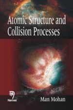 Atomic Structure and Collision Processes