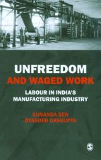 Unfreedom and Waged Work