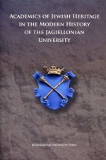 Academics of Jewish Origin in the History of the Jagiellonian University