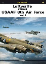 Luftwaffe Versus Usaaf 8th Air Force Vol. 1
