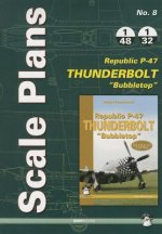 Scale Plans No. 8 Republic P-47d 'Bubbletop'