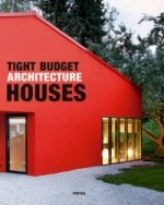 Tight Budget Architecture: Houses
