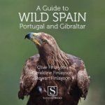 Guide to Wild Spain, Portugal and Gibraltar