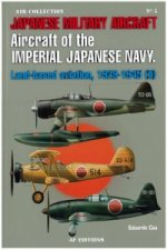 Aircraft of the Japanese Navy: Land-based Aviation, 1929-1945 (II)