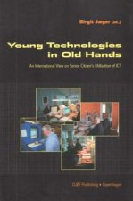 Young Technologies in Old Hands