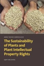 Sustainability of Plants and Plant Intellectual Property Rights