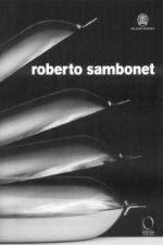 Roberto Sambonet: Designer, Draughtman, Artist (1924-1995)