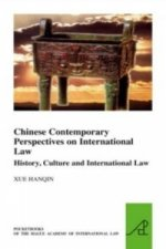 Chinese Contemporary Perspectives on International Law