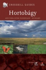 Nature Guide to the Hortobagy and Tisza River Floodplain, Hungary