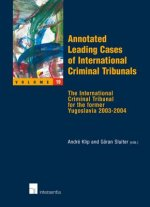 Annotated Leading Cases of International Criminal Tribunals