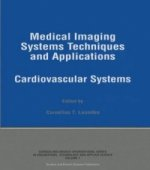Medical Imaging Systems Techniques and Applications