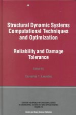 Structural Dynamic Systems Computational Techniques and Optimization