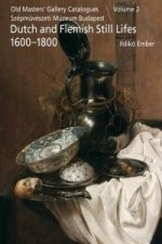 Dutch and Flemish Still Lifes 1600-1800