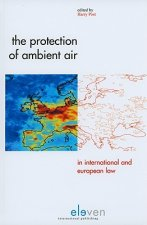Protection of Ambient Air in International and European Law