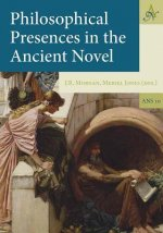 Philosophical Presences in the Ancient Novel